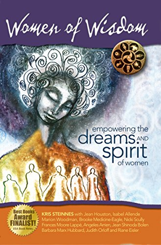 Women of Wisdom Empowering the Dreams and Spirit of Women (English Edition)