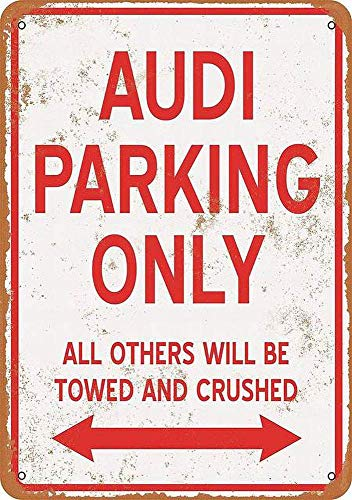 Audi Parking ONLY Blechschild Retro Blech Metall Schilder Poster Deko Vintage Kunst Türschilder Schild Warnung Hof Garten Cafe Toilette Club Geschenk