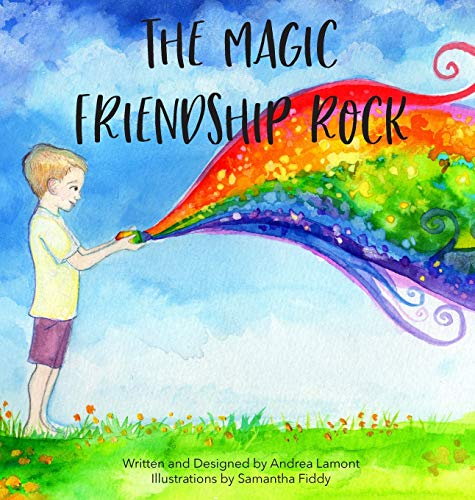 Compare Textbook Prices for The Magic Friendship Rock  ISBN 9780578836607 by Lamont, Andrea L,Fiddy, Samantha