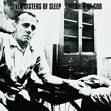 Seven Sisters of Sleep / Children of God (Split LP)