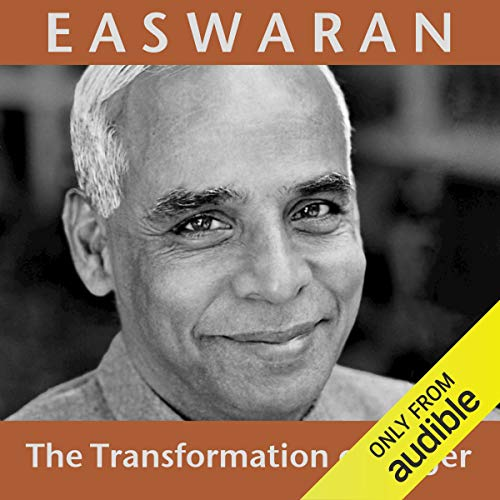 The Transformation of Anger Audiobook By Eknath Easwaran cover art