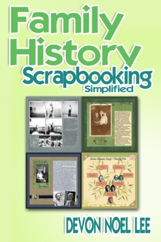 Family History Scrapbooking Simplified