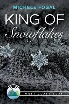 BY Fogal, Michele ( Author ) [ KING OF SNOWFLAKES ] Sep-2014 [ Paperback ]