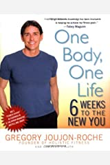 One Body, One Life: 6 Weeks to the New You Hardcover