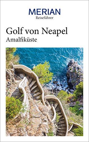 MERIAN Reiseführer Golf von Neapel mit Amalfiküste: Mit Extra-Karte zum Herausnehmen