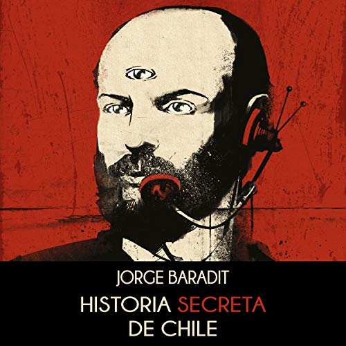 Historia secreta de Chile [Secret History of Chile] cover art