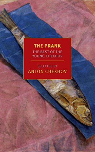 Image of The Prank: The Best of Young Chekhov (New York Review Books Classics)