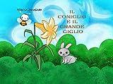 Il coniglio e il grande giglio (Italian Edition)