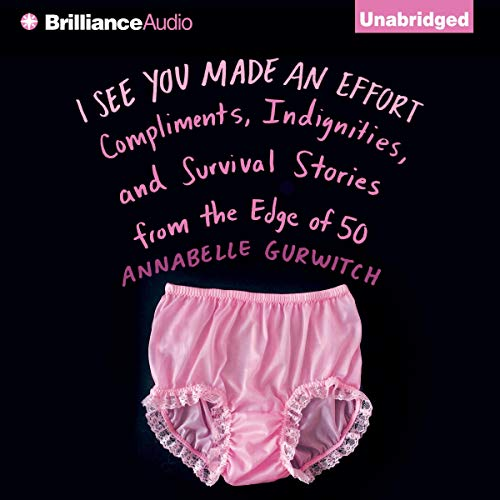 I See You Made an Effort audiobook cover art
