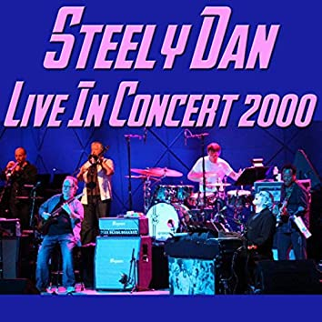 Steely Dan Live in Concert 2000 (Live)