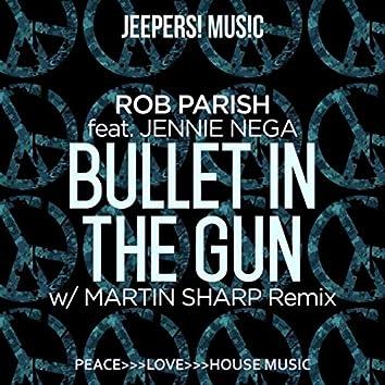 Bullet in the Gun