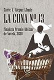 La Cuna nº 13: Finalista Alféizar de Novela 2020