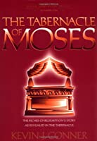 The Tabernacle of Moses (Divine Habitation Trilogy, Volume One)