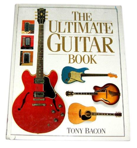 Ultimate Guitar Book (The Ultimate)
