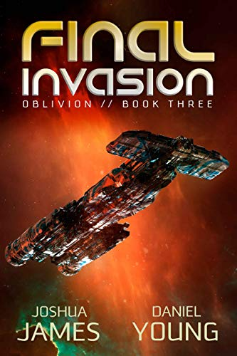 Final Invasion (Oblivion Book 3)