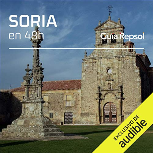 Soria en 48 horas (Narración en Castellano) [Soria in 48 Hours]  By  cover art