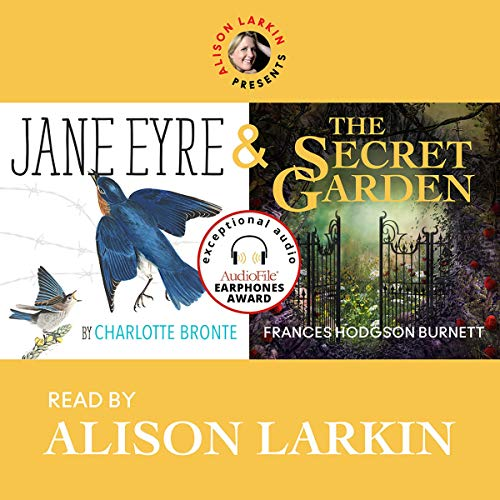 Alison Larkin Presents: Jane Eyre and The Secret Garden cover art