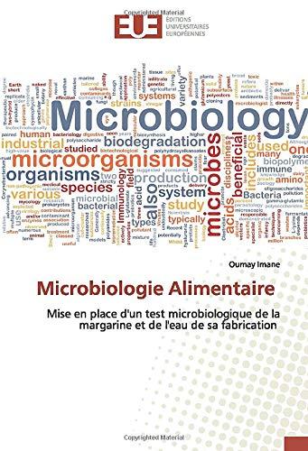 Microbiologie Alimentaire: Mise en place d'un test microbiologique de la margarine et de l'eau de sa fabrication