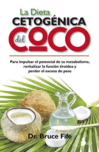 La Dieta Cetogénica Del Coco