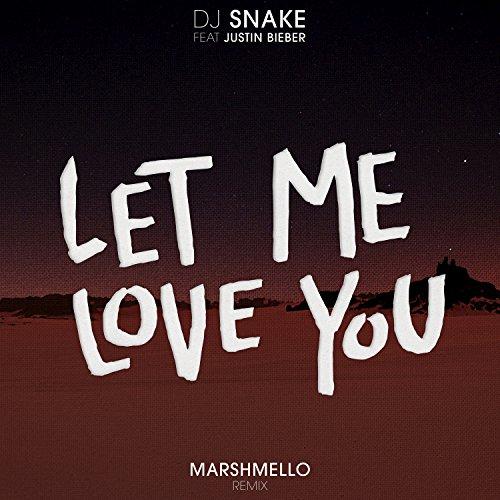 Let Me Love You (Marshmello Remix) [feat. Justin Bieber]