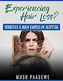 EXPERIENCING HAIR LOSS? : REMEDIES & MAIN CAUSES OF ALOPECIA