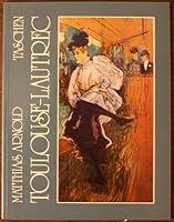 Henri De Toulouse Lautrec 1864-1901 The Theatre of Life