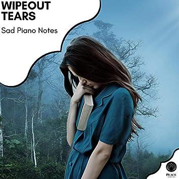 Wipeout Tears - Sad Piano Notes