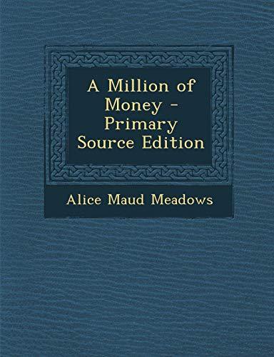 A Million of Money