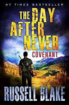 The Day After Never - Covenant  Post-Apocalyptic Dystopian Thriller - Book 3