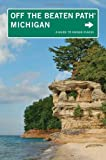 Michigan Off the Beaten Path, 10th: A Guide to Unique Places (Off the Beaten Path Series) (English Edition)