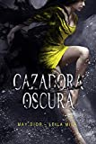 Cazadora Oscura (Saga Hunters nº 3)