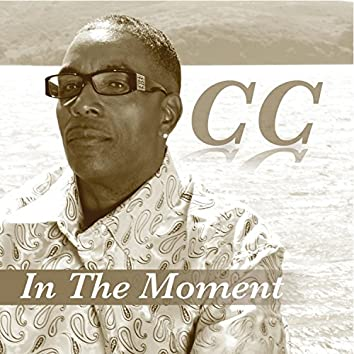 C.C In the Moment
