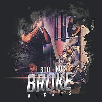 Broke Niggas (feat. Nuk)