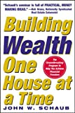 Building Wealth One House at a Time: Making it Big on Little Deals