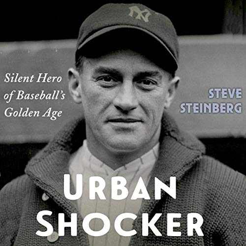 Urban Shocker: Silent Hero of Baseball's Golden Age cover art