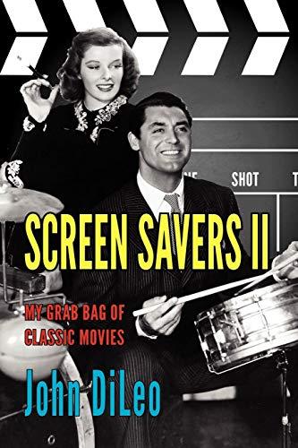 Screen Savers II: My Grab Bag of Classic Movies