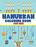 Hanukkah Coloring Book for Kids: Chanukah Colouring Activity Book Perfect Gift for Jewish Kids