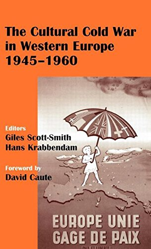 The Cultural Cold War in Western Europe, 1945-60 (Cass Series--Studies in Intelligence)