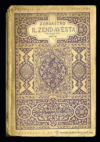 ZEND - AVESTA: il libro sacro di Zoroastro