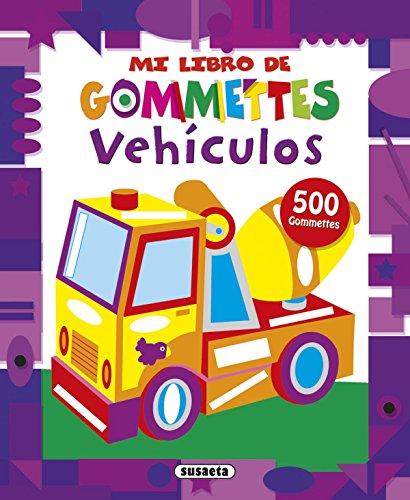 Vehículos (Mi libro de gommettes)