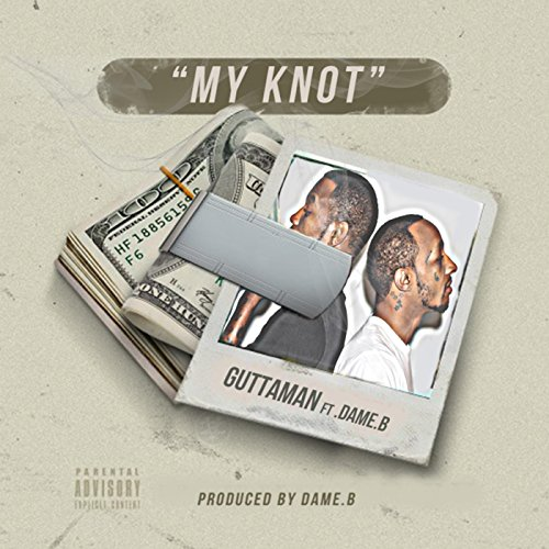 My Knot (feat. Dame.B) [Explicit]