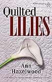 Quilted Lilies (Colebridge Communities)