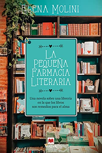 La pequeña farmacia literaria de Elena Molini
