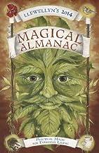 Llewellyn's 2014 Magical Almanac: Practical Magic for Everyday Living (Llewellyn's Magical Almanac)