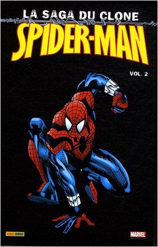 Spider Man Saga Du Clone Vol 2