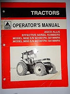 Agco Allis *9630 (s/n 921001PA thru 921999PA) and 9650 (s/n 941001PA thru 941999PA) Tractor Operators Owners Manual Original 72506797