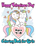 Happy Valentines Day Coloring Book for Girls Ages 4-8: A Very Cute Valentines Day Cupid, Hearts, Animals Coloring Activity Books for Kids, Boys, Girls With 35+ Unique and Beautiful Designs