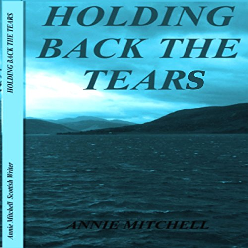 Holding Back the Tears audiobook cover art