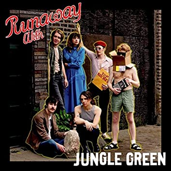 Runaway With Jungle Green
