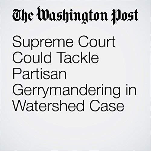 Supreme Court Could Tackle Partisan Gerrymandering in Watershed Case copertina